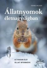 ÁLLATNYOMOK ÉLETNAGYSÁGBAN - Ebook - HECKER, FRANK