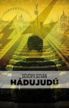 HÁDUJUDÚ - Ekönyv - DÉVÉNYI ISTVÁN