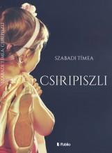 Csiripiszli - Ebook - Szabadi Tímea