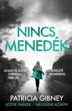 NINCS MENEDÉK - LOTTIE PARKER 4. - Ekönyv - GIBNEY, PATRICIA
