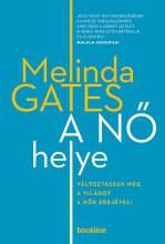 A nő helye  - Ebook - Melinda Gates