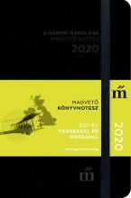 A NAPOK ISZKOLÁSA - MAGVETŐ NOTESZ 2020 - EGY ÉV VERSEKKEL ÉS PRÓZÁVAL - Ekönyv - MAGVETŐ KÖNYVKIADÓ KFT