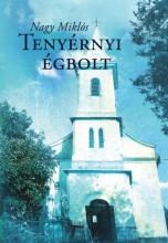 TENYÉRNYI ÉGBOLT - Ekönyv - NAGY MIKLÓS