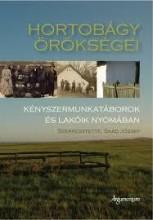 HORTOBÁGY ÖRÖKSÉGEI - Ekönyv - SAÁD JÓZSEF SZERKESZTETTE