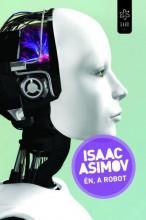 ÉN, A ROBOT - Ekönyv - ASIMOV, ISAAS