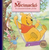 MICIMACKÓ - A LEGKEDVESEBB JÁTÉK - KEDVENC MESÉIM - Ekönyv - KOLIBRI GYEREKKÖNYVKIADÓ KFT.