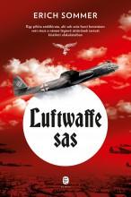 LUFTWAFFE SAS - Ekönyv - SOMMER, ERICH