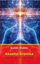 AKASHA-KRÓNIKA  EGYETEMES EMLÉKEZET - KOZMIKUS TUDAT (ÚJ BORÍTÓ) - Ebook - HUBER, GUIDO