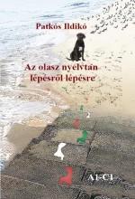 AZ OLASZ NYELVTAN LÉPÉSRŐL LÉPÉSRE - Ekönyv - PATKÓS ILDIKÓ