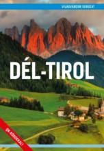 DÉL-TIROL - VILÁGVÁNDOR SOROZAT - Ebook - MAGÁNKIADÁS (JUSZT RÓBERT)
