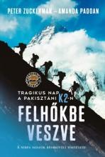 Felhőkbe veszve - Tragikus nap a pakisztáni K2-n - A serpa mászók rendkívüli története - Ekönyv - Peter Zuckerman, Amanda Padoan