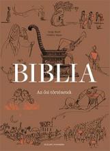 BIBLIA - AZ ŐSI TÖRTÉNETEK - Ekönyv - BLOCH, SERGE - BOYER, FRÉDÉRIC