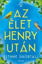 AZ ÉLET HENRY UTÁN - Ekönyv - SHORTALL, EITHNE