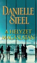 A HELYZET MAGASLATÁN - Ekönyv - STEEL, DANIELLE