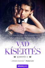 VAD KÍSÉRTÉS - KÍSÉRTÉS 1. - Ebook - MARCH, MEGHAN