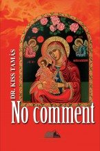 NO COMMENT 1 - Ebook - DR. KISS TAMÁS