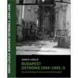 BUDAPEST OSTROMA 1944-45 - II. KÖTET - Ebook - HINGYI LÁSZLÓ