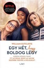 EGY HÉT, HOGY BOLDOG LÉGY - Ekönyv - SUTCLIFFE, WILLIAM
