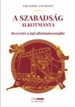 A SZABADSÁG ALKOTMÁNYA-BEVEZETÉS A JOGI ALKOTMÁNYOSSÁGBA - Ebook - SAJÓ A.-UITZ R.