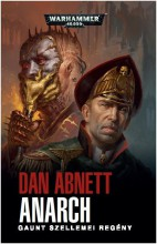 ANARCH - GAUNT SZELLEMEI REGÉNY - Ebook - ABNETT, DAN