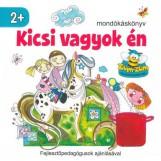 KICSI VAGYOK ÉN - MONDÓKÁSKÖNYV - Ekönyv - SZALAY KÖNYVKIADÓ ÉS KERESKEDOHÁZ KFT.