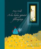 A KIS KAKAS GYÉMÁNT FÉLKRAJCÁRJA - KLASSZIKUSOK KICSIKNEK - Ekönyv - ARANY LÁSZLÓ