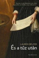 ÉS A TŰZ UTÁN - Ekönyv - BELFER, LAUREN