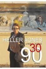 HELLER ÁGNES A MÚLT ÉS JÖVŐBEN 30/90 - Ekönyv - MÚLT ÉS JÖVO ALAPÍTVÁNY