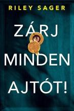 ZÁRJ MINDEN AJTÓT! - Ebook - SAGER, RILEY