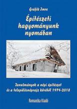 ÉPÍTÉSZETI HAGYOMÁNYUNK NYOMÁBAN - Ekönyv - GRÁFIK IMRE