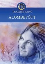 ÁLOMBEFŐTT - Ebook - IRODALMI RÁDIÓ