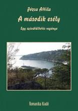 A MÁSODIK ESÉLY - EGY SZÍVÁTÜLTETÉS REGÉNYE - Ekönyv - JÓZSA ATTILA