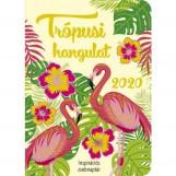 TRÓPUSI HANGULAT - INSPIRÁCIÓS ZSEBNAPTÁR 2020 - Ekönyv - SZALAY KÖNYVKIADÓ ÉS KERESKEDOHÁZ KFT.
