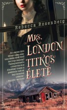 MRS. LONDON TITKOS ÉLETE - Ebook - ROSENBERG, REBECCA