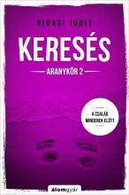 KERESÉS - ARANYKÖR 2. - Ekönyv - HIDASI JUDIT