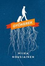 GYÖKEREK - Ekönyv - NOUSIAINEN, MIIKA
