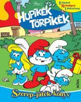 HUPIKÉK TÖRPIKÉK - SZEREP-JÁTÉK-KÖNYV - Ekönyv - MÓRA KÖNYVKIADÓ