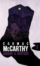 Odakint a sötétség - Ekönyv - Cormac McCarthy