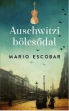 AUSCHWITZI BÖLCSŐDAL - Ekönyv - ESCOBAR, MARIO
