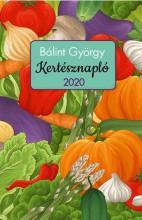 KERTÉSZNAPLÓ 2020 - Ekönyv - BÁLINT GYÖRGY