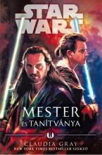 STAR WARS - MESTER ÉS TANÍTVÁNYA - Ekönyv - GRAY, CLAUDIA