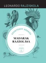 MADARAK RAJZOLÁSA - LEONARDO RAJZISKOLA - - Ebook - SZUNYOGHY ANDRÁS