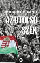 AZ UTOLSÓ SZÉK - Ekönyv - SZTANCSIK RICHÁRD - VIRÁG GYULA