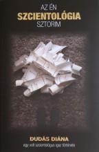 AZ ÉN SZCIENTOLÓGIA SZTORIM - Ekönyv - DUDÁS DIÁNA