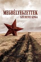 MEGBÉLYEGZETTEK - Ekönyv - SZÉCHENYI KINGA
