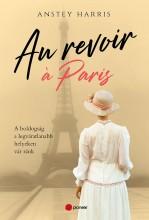 AU REVOIR Á PARIS - Ekönyv - HARRIS, ANSTEY