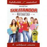 SULITANODA - MATEMATIKA 4.OSZT. - FOGLALKOZTATÓ MUNKAFÜZET - Ekönyv - DIÓSZEGI ZSOLT