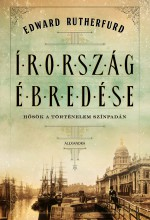ÍRORSZÁG ÉBREDÉSE - HŐSÖK A TÖRTÉNELEM SZÍNPADÁN - Ekönyv - RUTHERFURD, EDWARD