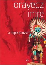 A HOPIK KÖNYVE - (ÚJ BORÍTÓ) - Ebook - ORAVECZ IMRE