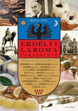ERDÉLYI LAKOMA ÚJRATÖLTVE - Ebook - KÖVI PÁL